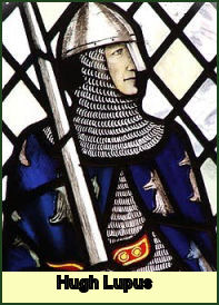 Hugh Lupus Earl of Chester